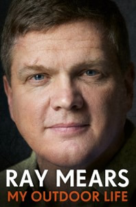 Ray Mears My Outdoor Life an Autobiography Paperback Photo