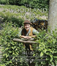 The Woodland Year by Ben Law Photo