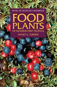 Food Plants of the Interior First Peoples Photo